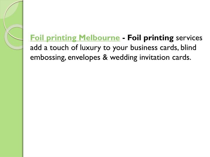Foil printing Melbourne