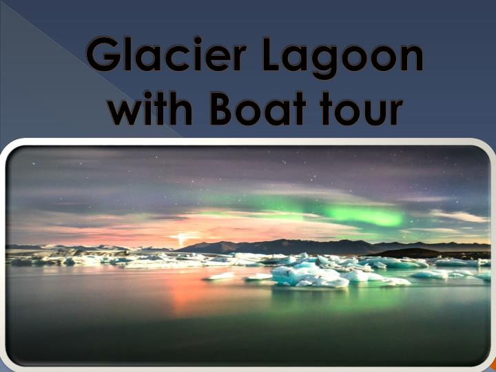 glacier lagoon with boat tour n.