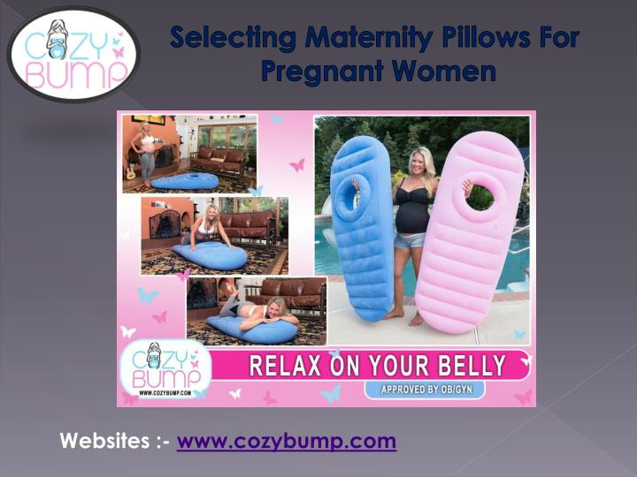 Selecting Maternity Pillows For