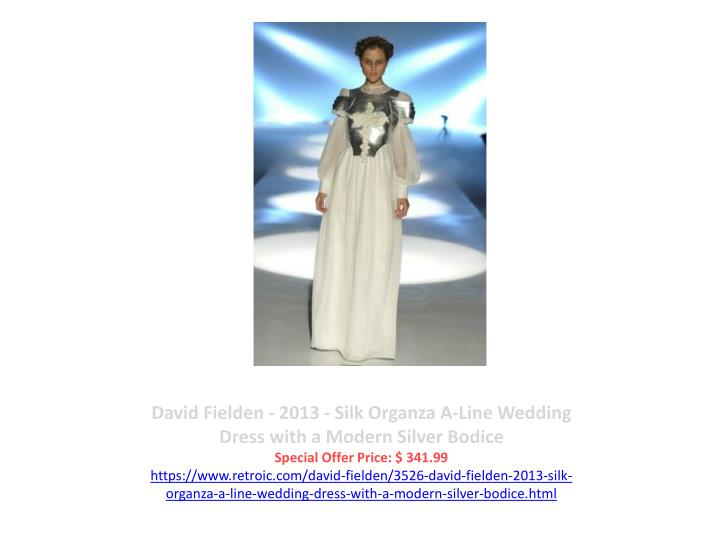 David Fielden - 2013 - Silk Organza A-Line Wedding Dress with a Modern Silver Bodice