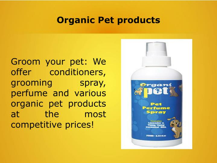 Organic Pet products