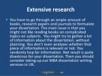 extensive research