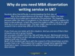 why do you need mba dissertation writing service in uk