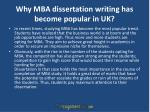 why mba dissertation writing has become popular in uk