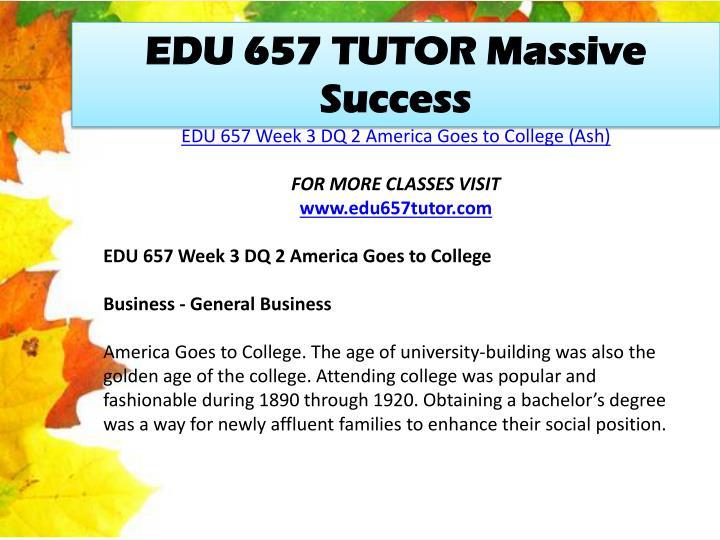 EDU 657 TUTOR Massive Success