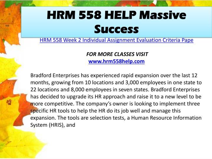HRM 558 HELP Massive Success
