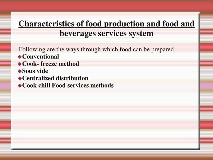 Characteristics of food production and food and beverages services system