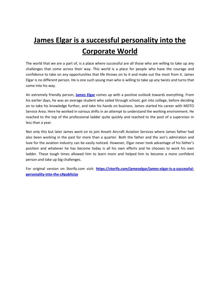 James Elgar is a successful personality into the