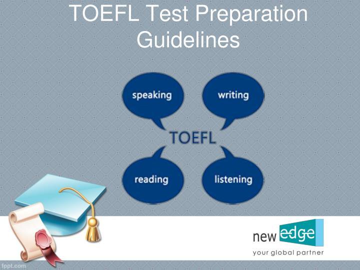 TOEFL Test Preparation Guidelines