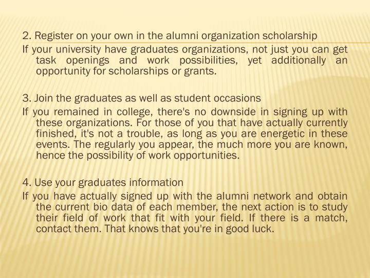 2. Register on your own in the alumni organization scholarship