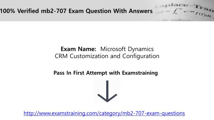 100% Verified mb2-707 Exam Question With Answers