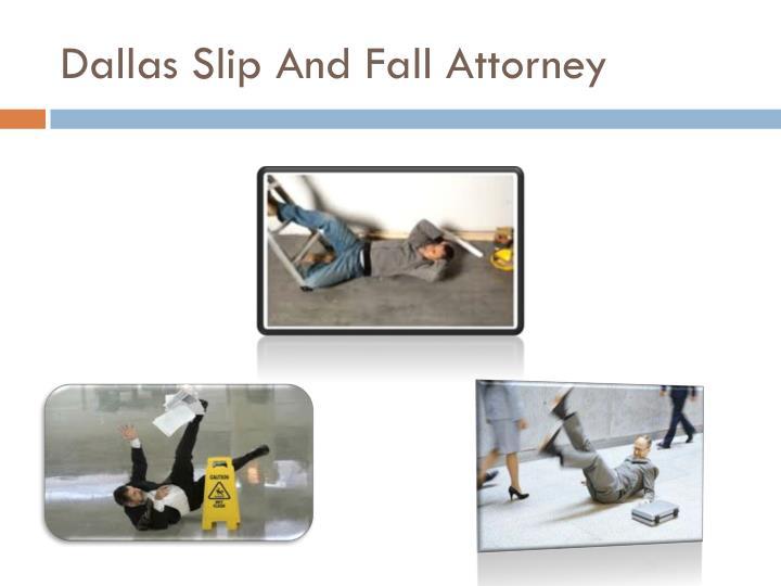 Dallas slip and fall attorney