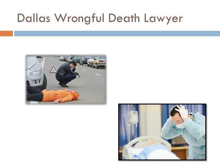 Dallas wrongful d eath l awyer