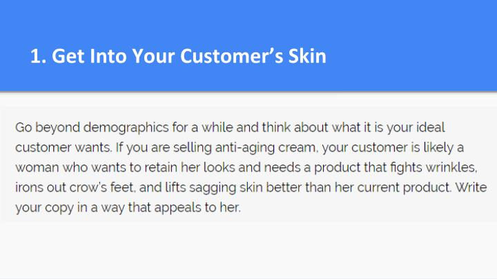 1. Get Into Your Customer's Skin