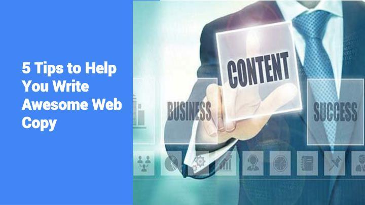 5 tips to help you write awesome web copy