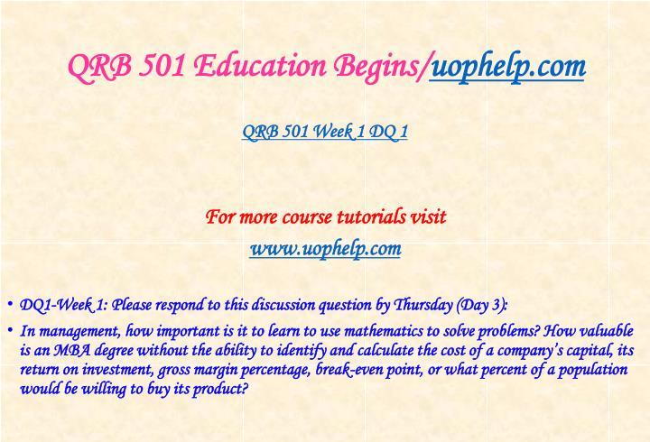 Qrb 501 education begins uophelp com2