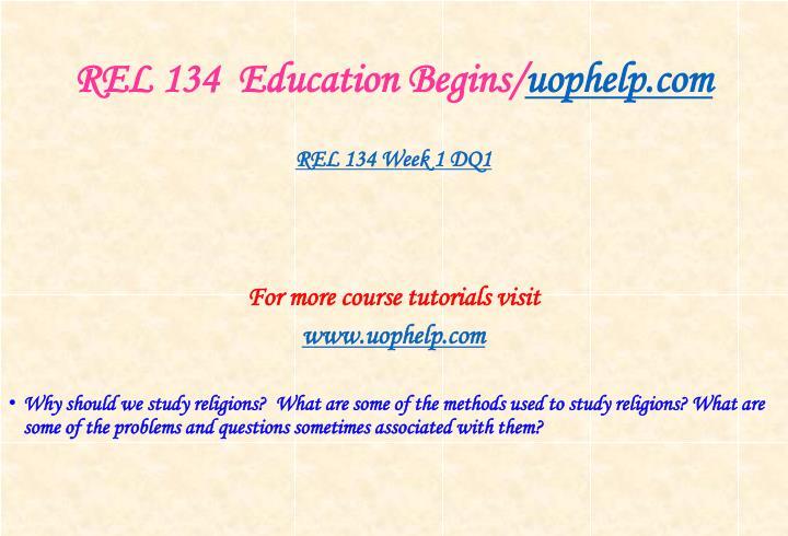 Rel 134 education begins uophelp com2