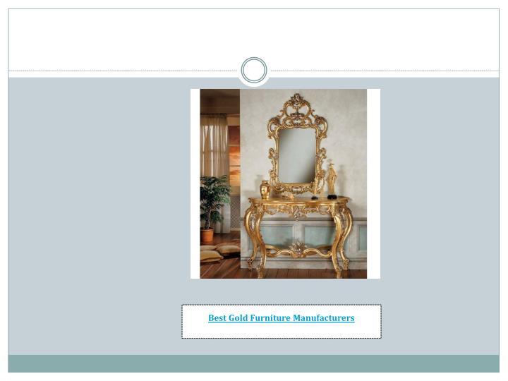Best Gold Furniture Manufacturers