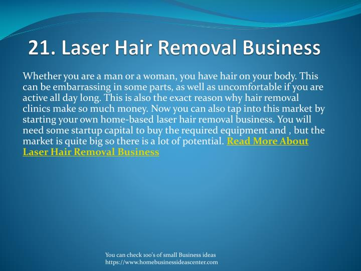 21. Laser Hair Removal Business