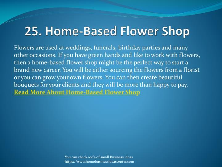 25. Home-Based Flower Shop