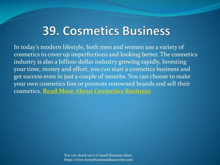 39. Cosmetics Business
