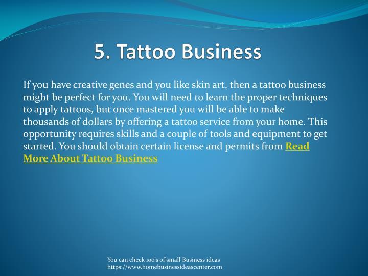 5. Tattoo Business
