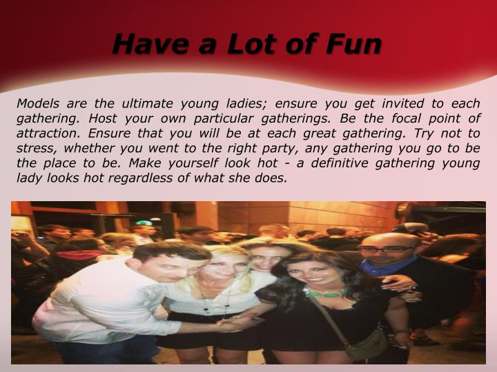 Have a Lot of Fun
