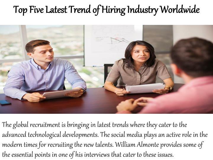 Top Five Latest Trend of Hiring Industry Worldwide