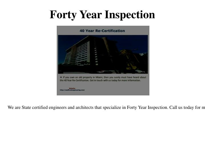 Forty year inspection