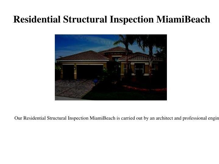 Residential Structural Inspection MiamiBeach