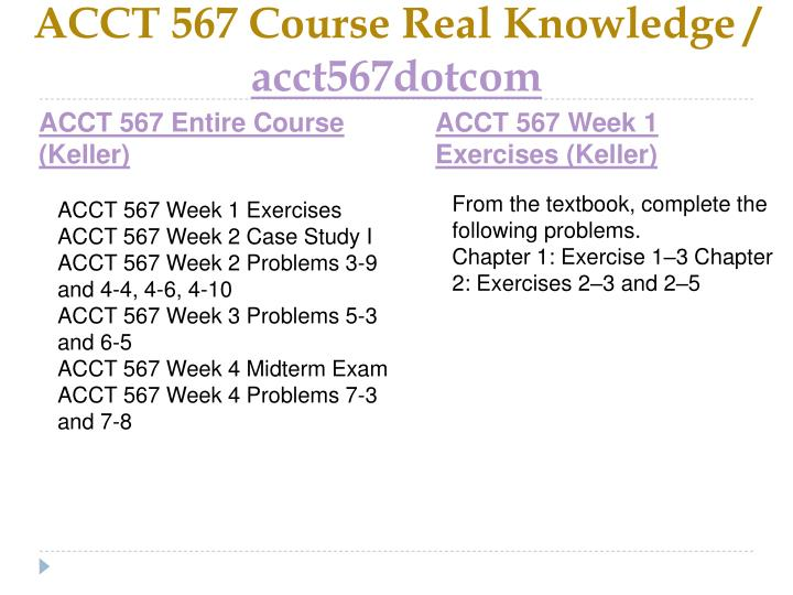 Acct 567 course real knowledge acct567dotcom1