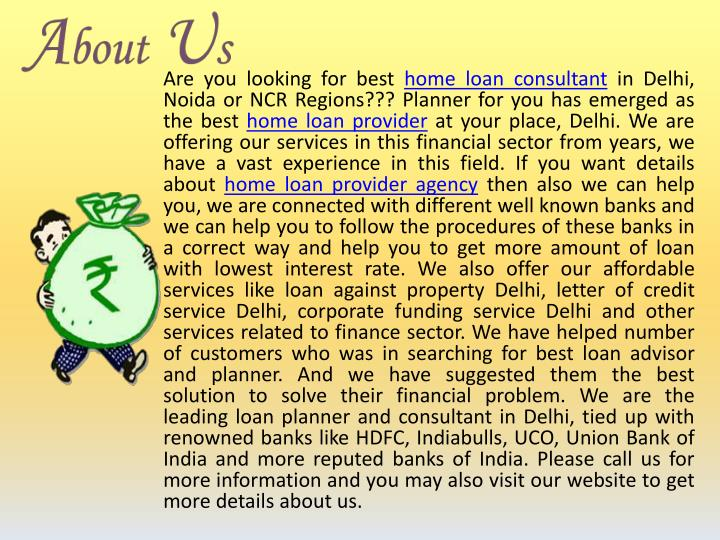 Are you looking for best home loan consultant in Delhi,