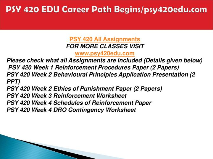 Psy 420 edu career path begins psy420edu com1