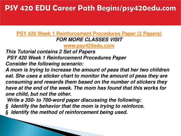 PSY 420 EDU Career Path Begins/psy420edu.com