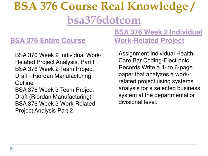 Bsa 376 course real knowledge bsa376dotcom1