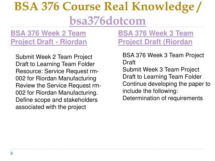 Bsa 376 course real knowledge bsa376dotcom2