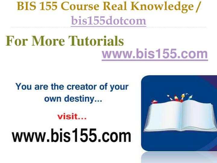 bis 155 course real knowledge bis155dotcom