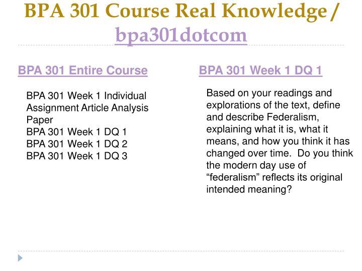 Bpa 301 course real knowledge bpa301dotcom1