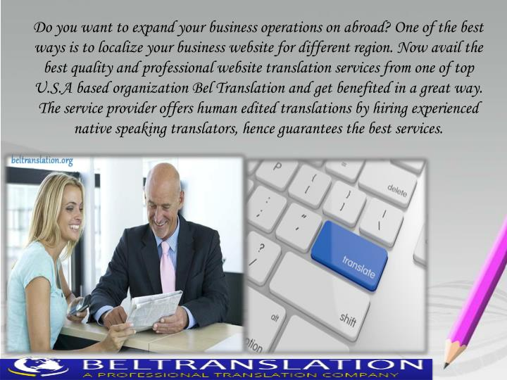 Do you want to expand your business operations on abroad? One of the best
