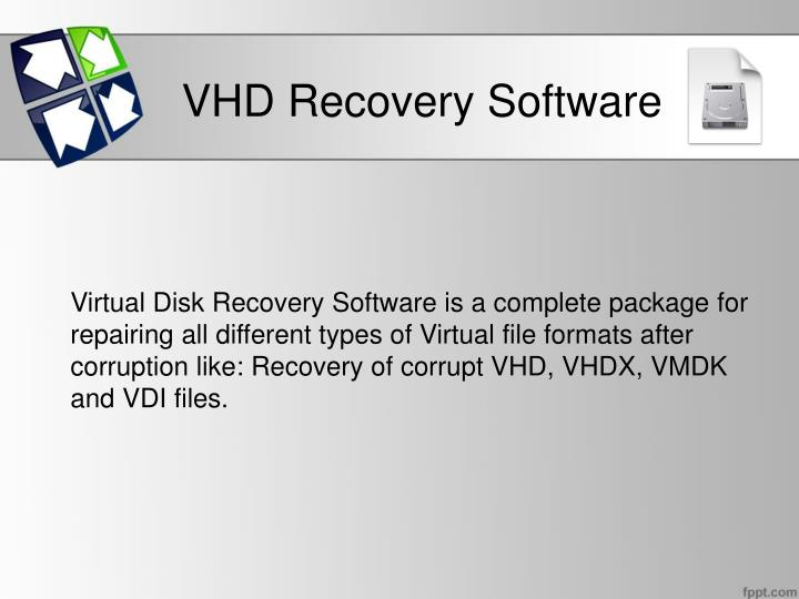 VHD Recovery Software