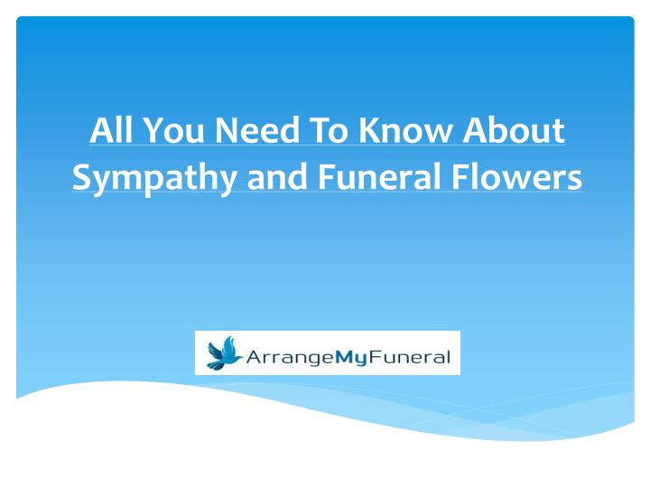 all you need to know about sympathy and funeral flowers n.