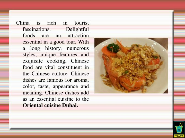 China is rich in tourist fascinations. Delightful foods are an attraction essential in a good tour....