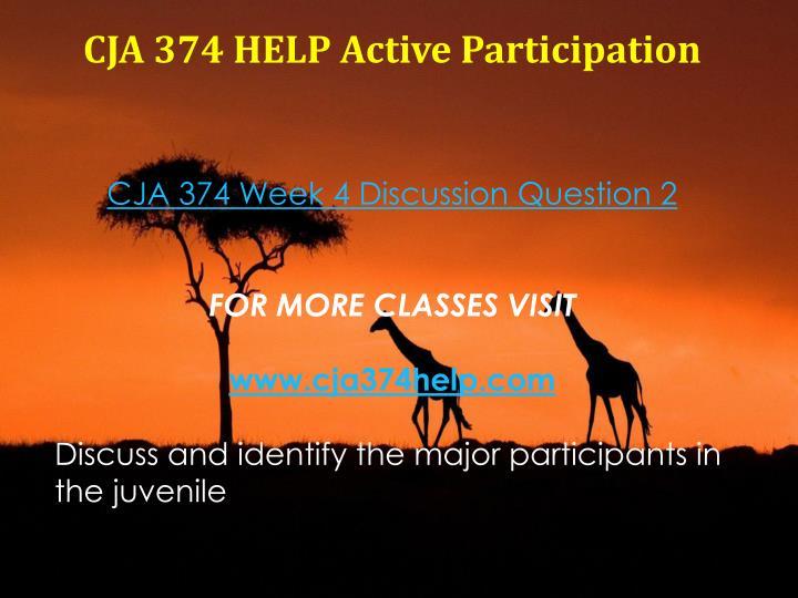 CJA 374 HELP Active Participation
