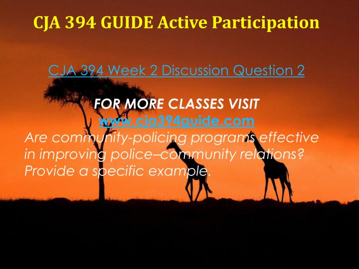 CJA 394 GUIDE Active Participation