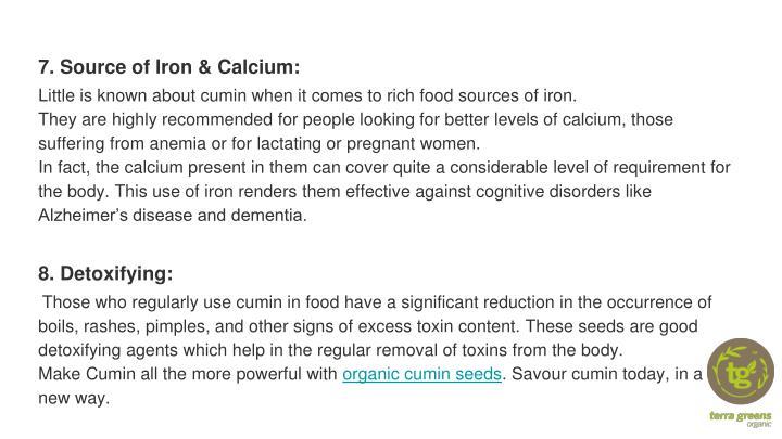 7. Source of Iron & Calcium: