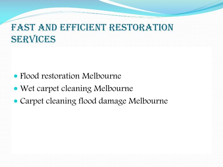 Fast and Efficient Restoration Services
