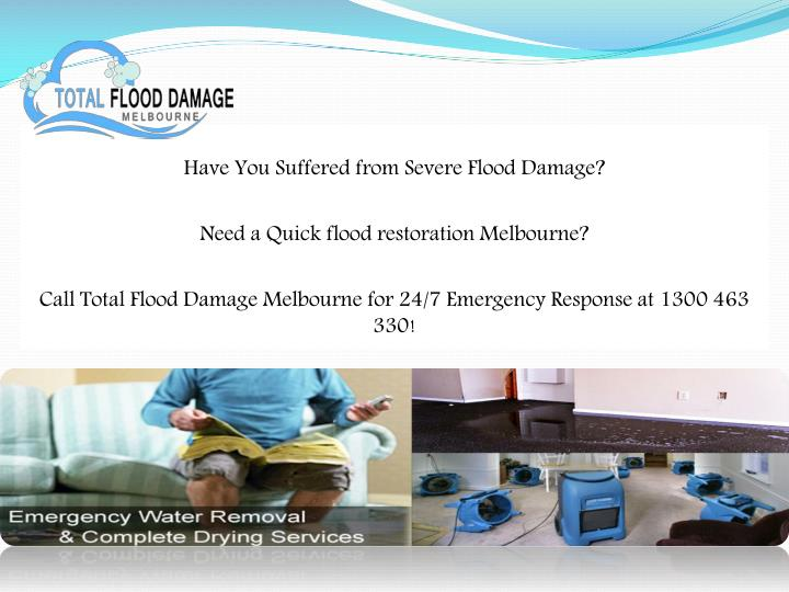 Have You Suffered from Severe Flood Damage?