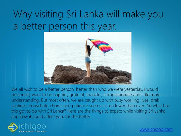 why visiting sri lanka will make you a better person this year