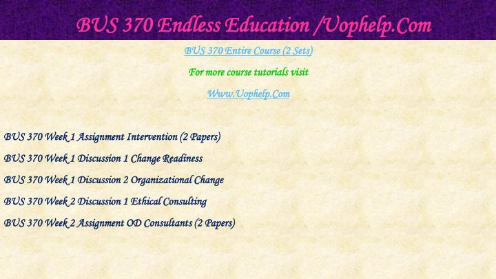 Bus 370 endless education uophelp com1