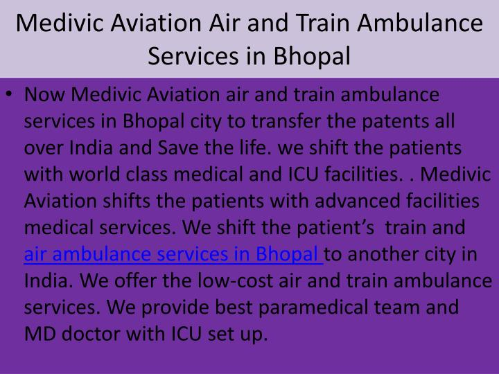 Medivic Aviation Air and Train Ambulance Services in Bhopal
